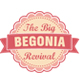 The Big Begonia Revival